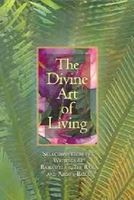 Divine art of living : selections from the writings of Baha'u'llah and Abdu'l-Baha