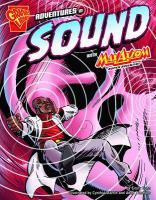 Adventures in Sound with Max Axiom, Super Scientistr