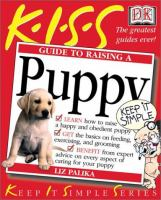 K-I-S-S guide to raising a puppy