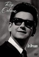 Roy Orbison : in dreams