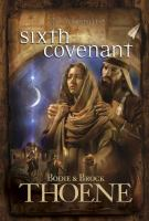 Sixth covenant (A.D. Chronicles #6)