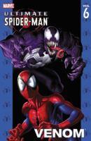 Ultimate Spider-Man. [Vol. 6] : Venom