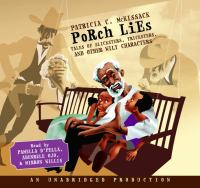 Porch lies : tales of slicksters, tricksters, and other wily characters (AUDIOBOOK)