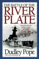 The Battle of the River Plate : the hunt for the German pocket battleship Graf Spee