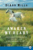 Awaken my heart (LARGE PRINT)
