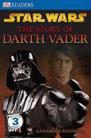Star wars : the story of Darth Vader