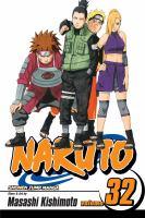 Naruto. Vol. 32, The search for Sasuke