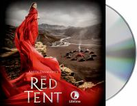 Red tent : [a novel] (AUDIOBOOK)