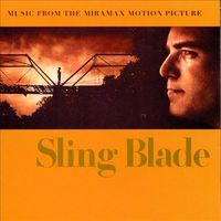 Sling blade : music from the Miramax motion picture.