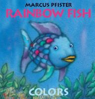 Rainbow fish colors (board book)