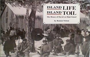 Island life, island toil: the House of David on High Island