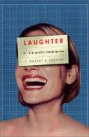 Laughter : a scientific investigation