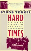 Hard times : an oral history of the great depression