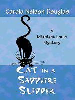 Cat in a sapphire slipper : a Midnight Louie mystery (LARGE PRINT)