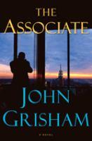 The associate : [a novel]