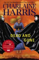 Dead and gone : [a Sookie Stackhouse novel]