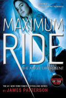 The angel experiment : a Maximum ride novel
