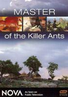 Master of the killer ants