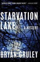 Starvation Lake : a mystery