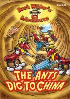 The ants dig to China