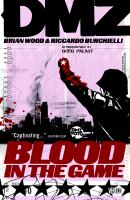 DMZ. 6, Blood in the game