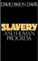 Slavery and human progress