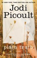 Plain truth : a novel