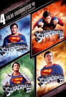 Superman : 4 film favorites.