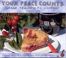 Your peace counts Grand Traverse Pie Company vol. 1