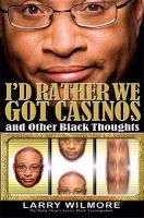 I'd rather we got casinos, and other black thoughts