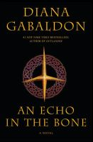 An echo in the bone : a novel