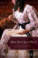 How do I love thee? : a novel