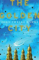 The golden city : [a novel]