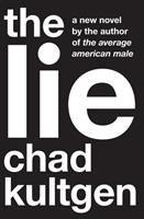 The lie : a novel