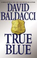 True blue : [a novel]