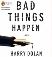Bad things happen : a novel (AUDIOBOOK)