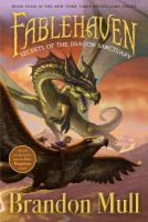 Fablehaven : Secrets of the Dragon Sanctuary
