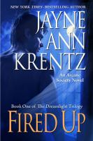 Fired up : [an Arcane Society novel]