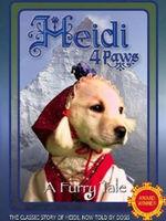 Heidi 4 Paws : a furry tale
