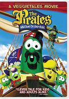 VeggieTales. The pirates who don't do anything : a VeggieTales movie