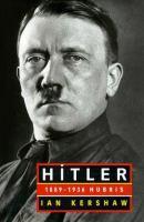 Hitler, 1889-1936 : hubris