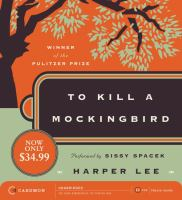 To kill a mockingbird (AUDIOBOOK)