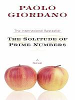The solitude of prime numbers (LARGE PRINT)