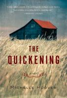 The quickening : a novel