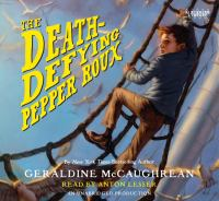 The death-defying Pepper Roux (AUDIOBOOK)