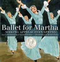 Ballet for Martha : making Appalachian Spring