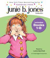 Junie B. Jones. Books 1-8 (AUDIOBOOK)