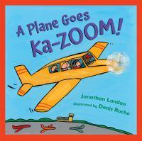 A plane goes ka-zoom