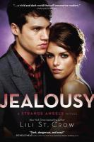 Jealousy : a strange angels novel