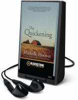 The quickening : a novel (AUDIOBOOK)